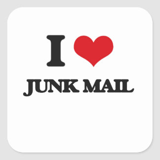 I Love Junk Mail Square Stickers