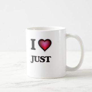 I Love Just Coffee Mug