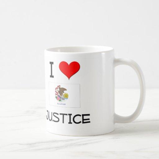 I Love JUSTICE Illinois Classic White Coffee Mug