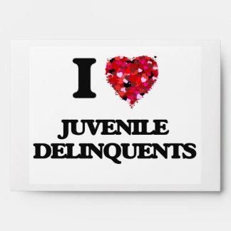 I Love Juvenile Delinquents Envelope