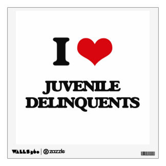 I Love Juvenile Delinquents Wall Stickers