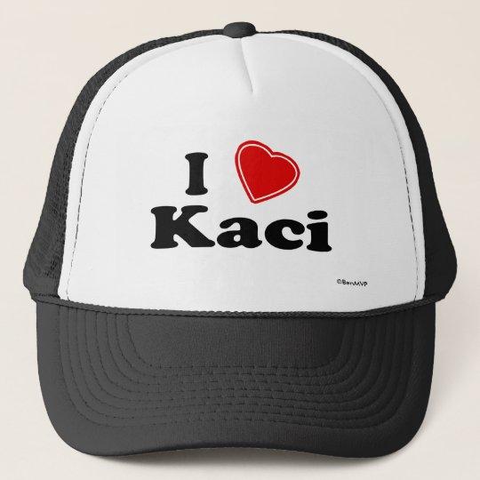 I Love Kaci Trucker Hat