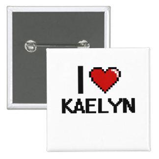 I Love Kaelyn Digital Retro Design 2 Inch Square Button
