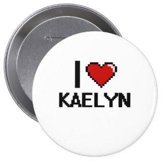 I Love Kaelyn Digital Retro Design 4 Inch Round Button