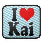 I love Kai iPad Sleeves