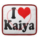 I love Kaiya Sleeves For iPads