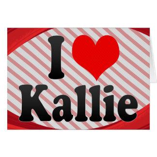 I love Kallie Stationery Note Card