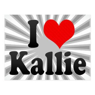 I love Kallie Postcard