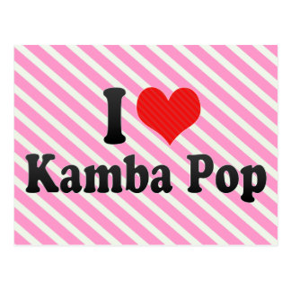 I Love Kamba Pop Postcard