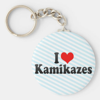 I Love Kamikazes Keychains
