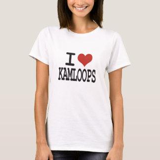 I love Kamloops T-Shirt