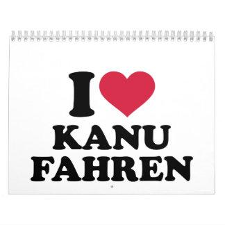 I love Kanu fahren Calendar