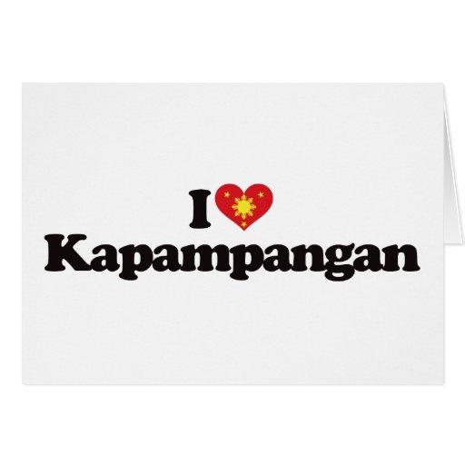 I Love Kapampangan Greeting Card