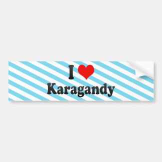 I Love Karagandy, Kazakhstan Car Bumper Sticker