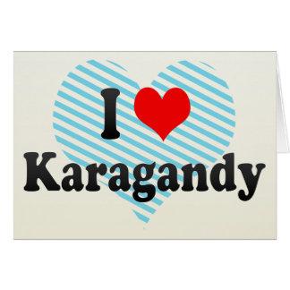 I Love Karagandy, Kazakhstan Greeting Card