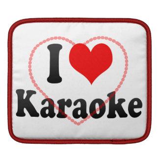 I love Karaoke Sleeve For iPads