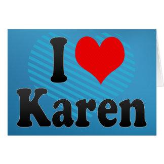 I love Karen Cards