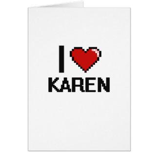 I Love Karen Digital Retro Design Greeting Card