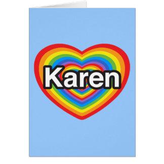 I love Karen I love you Karen Heart Cards