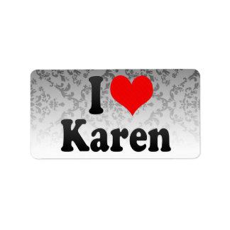 I love Karen Custom Address Labels