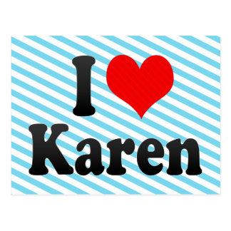 I love Karen Post Cards