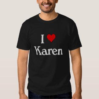 I love Karen Tee Shirt