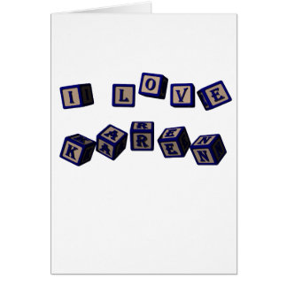 I love Karen toy blocks in blue Greeting Card