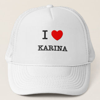 I Love Karina Trucker Hat