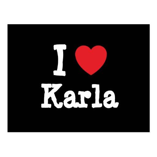 I love Karla heart T-Shirt Postcard