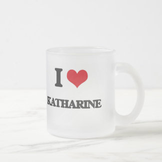 I Love Katharine 10 Oz Frosted Glass Coffee Mug