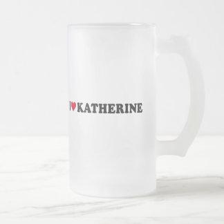 I LOVE KATHERINE COFFEE MUG