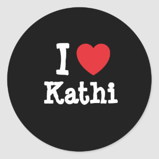 I love Kathi heart T-Shirt Stickers