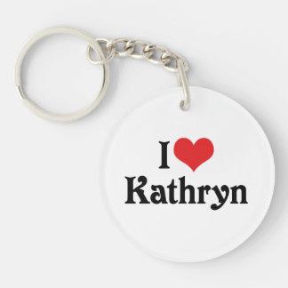 I Love Kathryn Single-Sided Round Acrylic Keychain