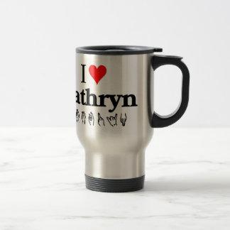 I love Kathryn Travel Mug
