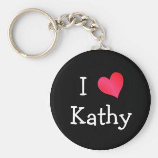 I Love Kathy Keychain