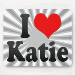 I love Katie Mouse Pad