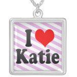 I love Katie Necklace