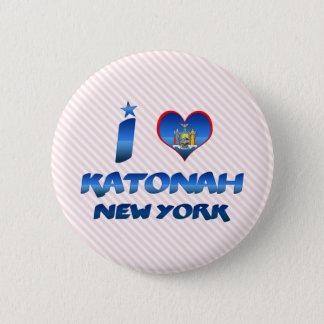 I love Katonah, New York Pinback Button
