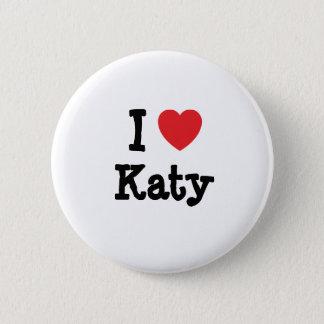 I love Katy heart T-Shirt Button