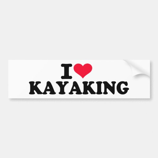 I love Kayaking Bumper Stickers