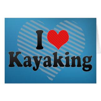 I Love Kayaking Card