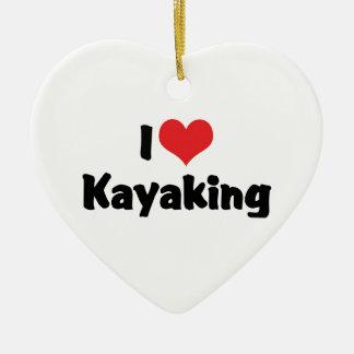 I Love Kayaking Ceramic Ornament