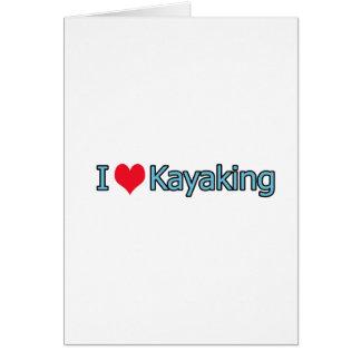 I Love Kayaking Logo Card
