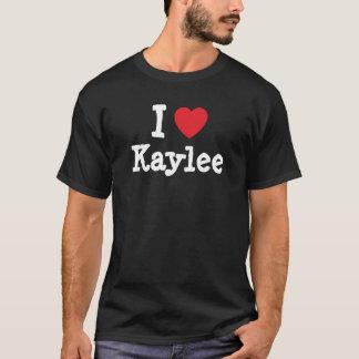 I love Kaylee heart T-Shirt