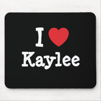 I love Kaylee heart T-Shirt Mouse Pad