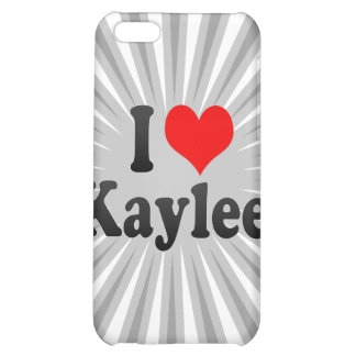 I love Kaylee Cover For iPhone 5C