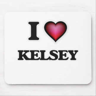 I Love Kelsey Mouse Pad
