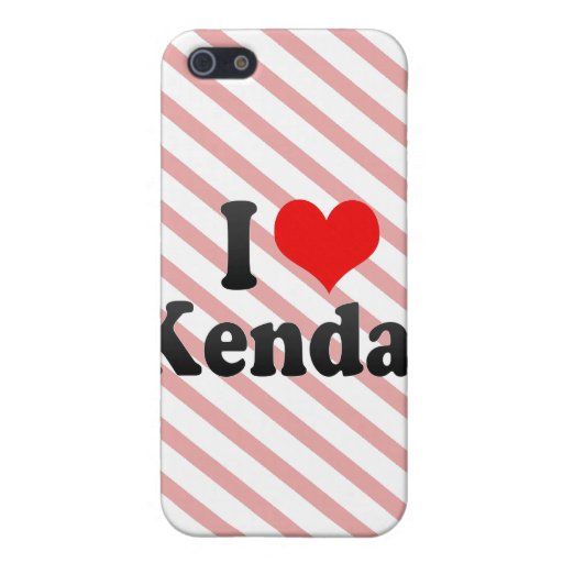 I love Kendal iPhone 5 Cases