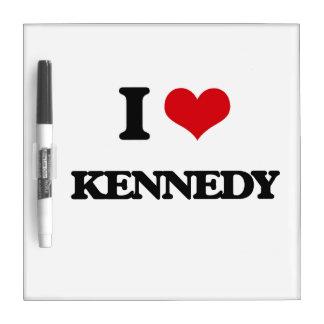 I Love Kennedy Dry Erase Whiteboards