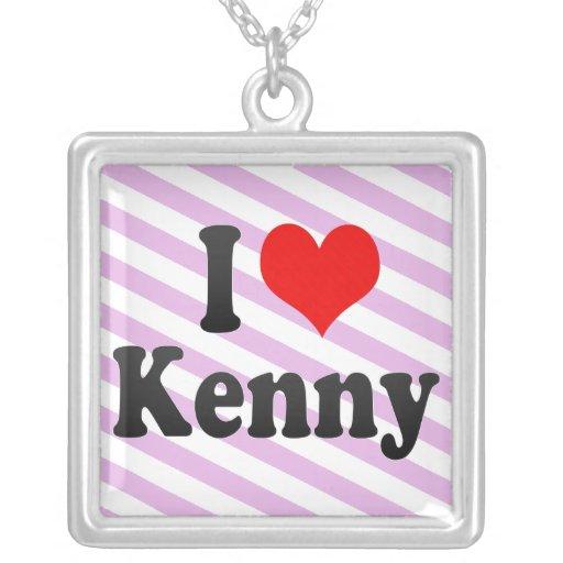 I love Kenny Pendant